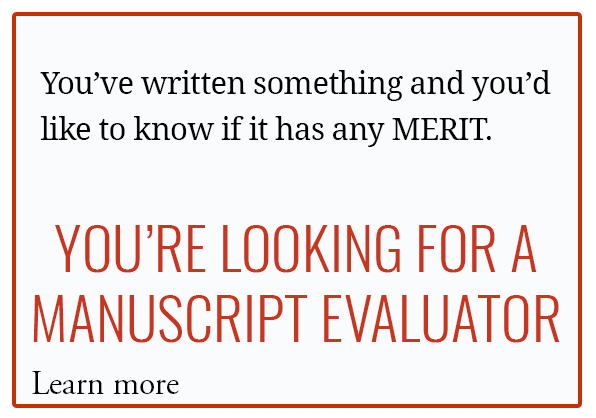 YOU'RE LOOKING FOR A MANUSCRIPT EVALUATOR