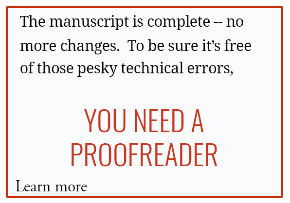 YOU NEED A PROOFREADER